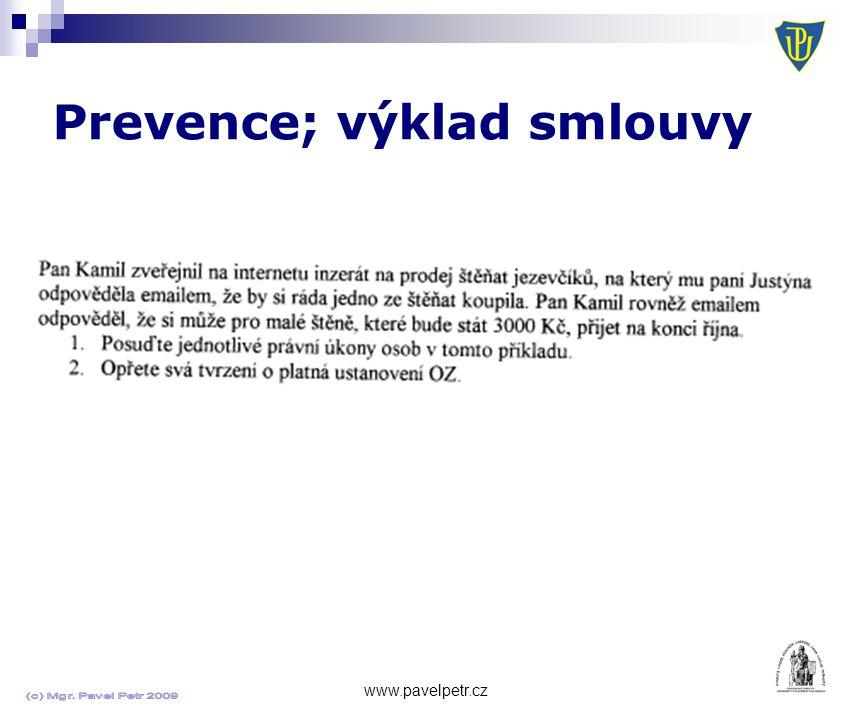 Prevence; výklad smlouvy www.pavelpetr.cz Invitatio ad offerendum Výzva k podání nabídek na uzavření smlouvy Inzerát Výjimky.