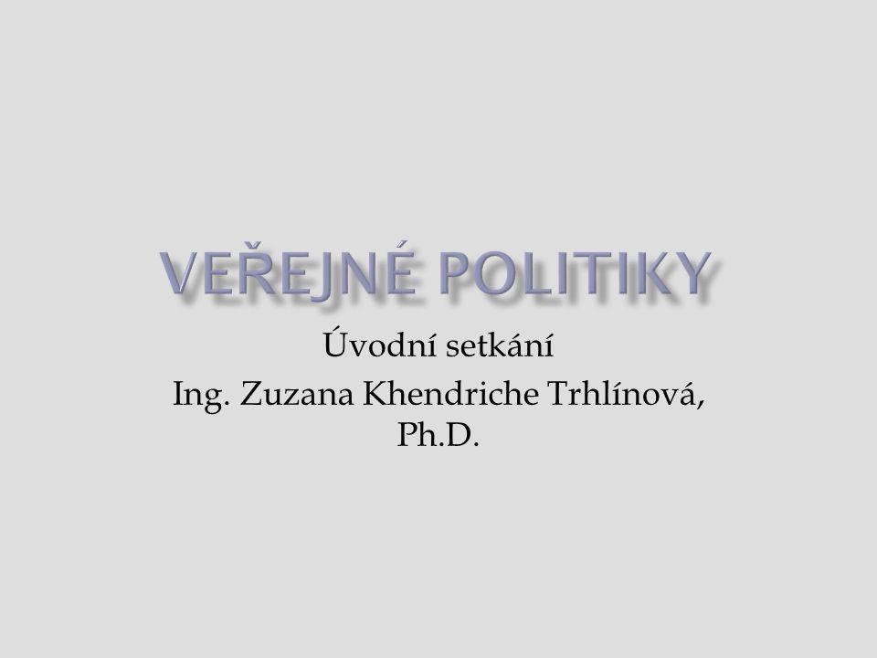Úvodní setkání Ing. Zuzana Khendriche Trhlínová, Ph.D.