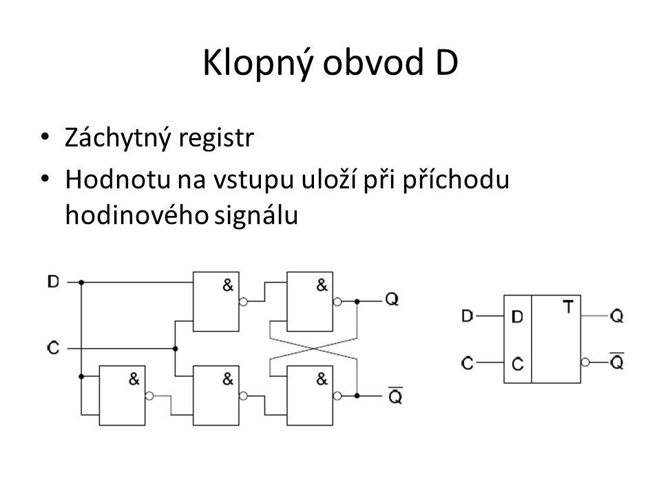 Klopný obvod JK Upravený RS se zpětnou vazbou Propojením vstupu J a K vznikne KO typu T Stav se uloží až s hodinovým impulzem