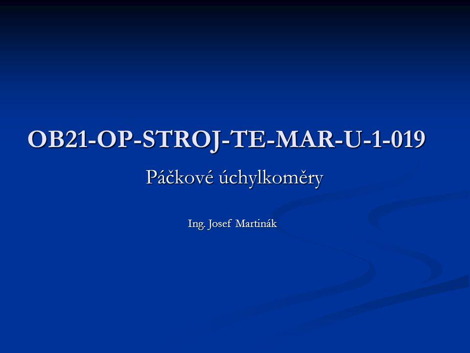 OB21-OP-STROJ-TE-MAR-U-1-019 Páčkové úchylkoměry Ing. Josef Martinák