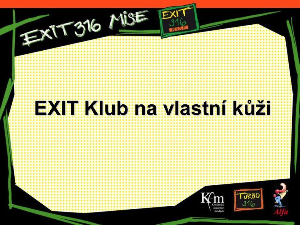 EXIT Klub na vlastní kůži