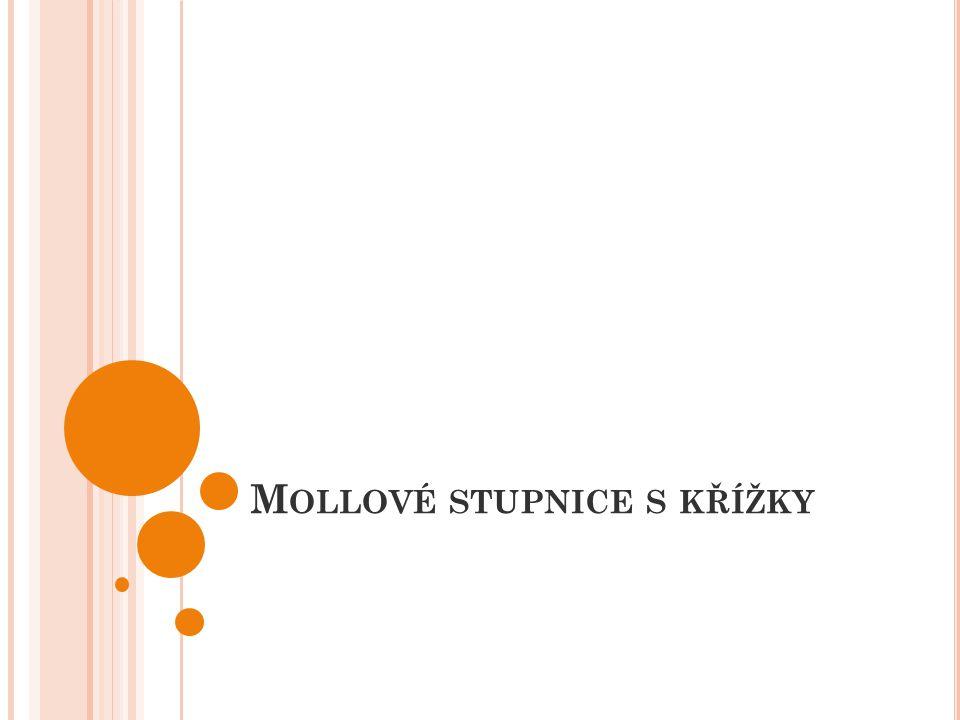 M OLLOVÉ STUPNICE mají půltón mezi 2.- 3. a 5. - 6.