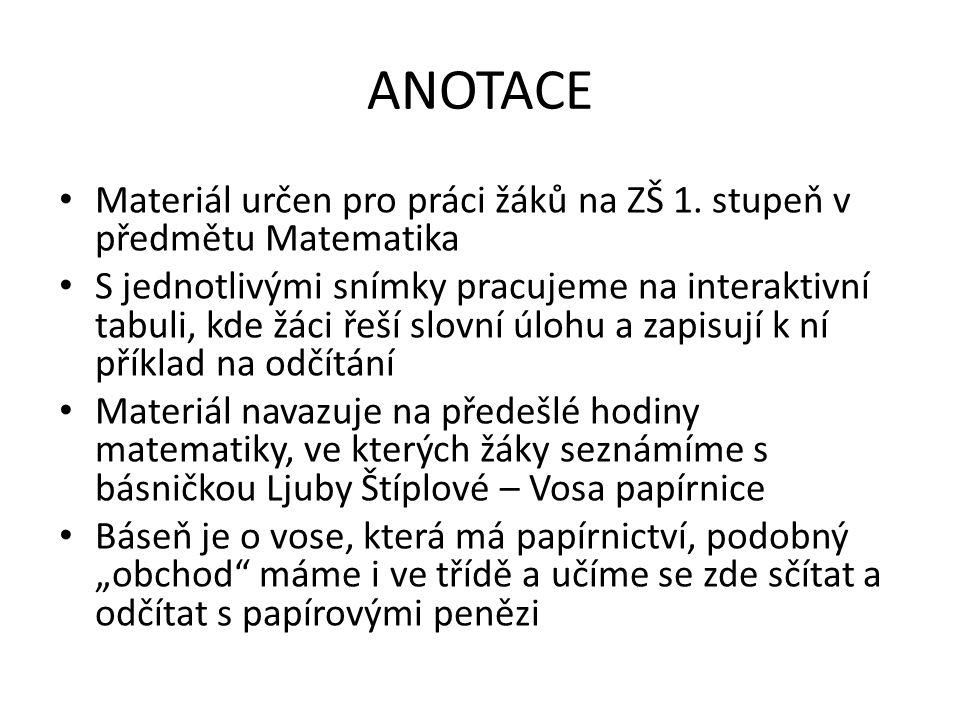 ANOTACE Materiál určen pro práci žáků na ZŠ 1.
