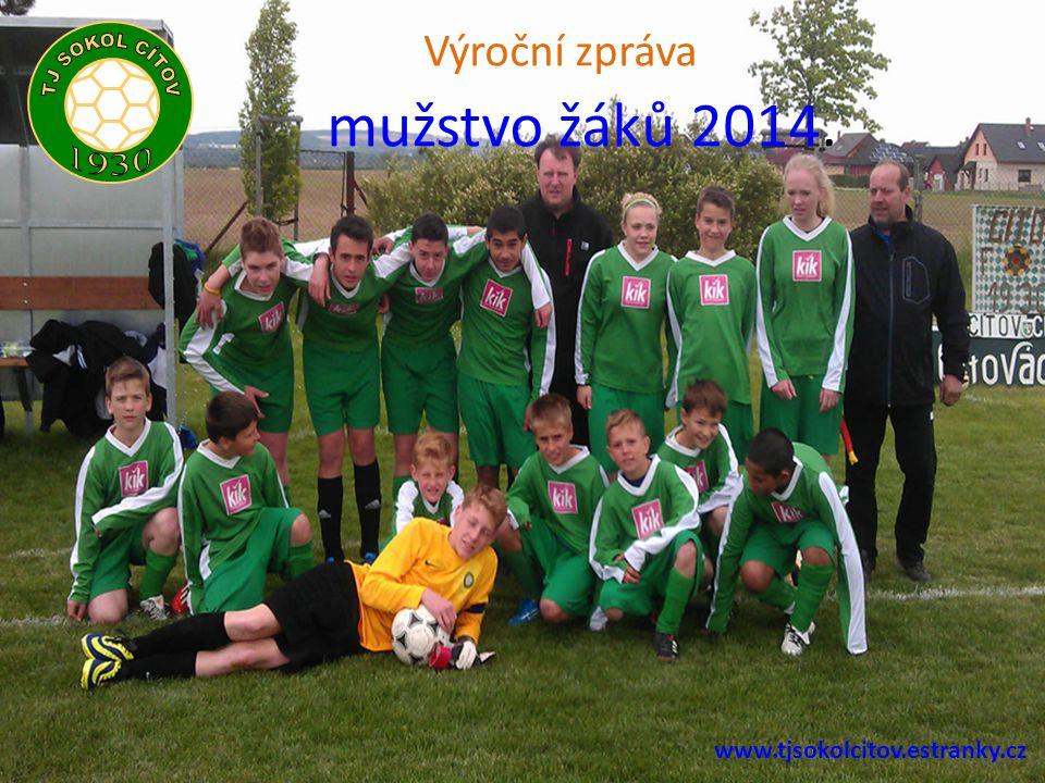 mužstvo žáků 2014. Výroční zpráva www.tjsokolcitov.estranky.cz