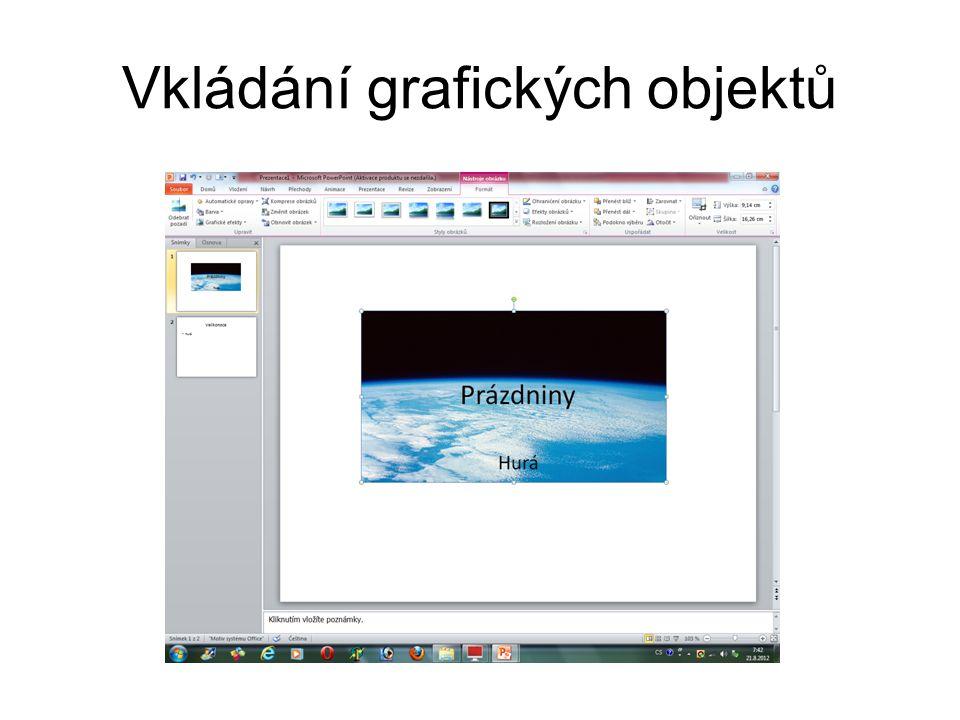 Vkládání grafických objektů