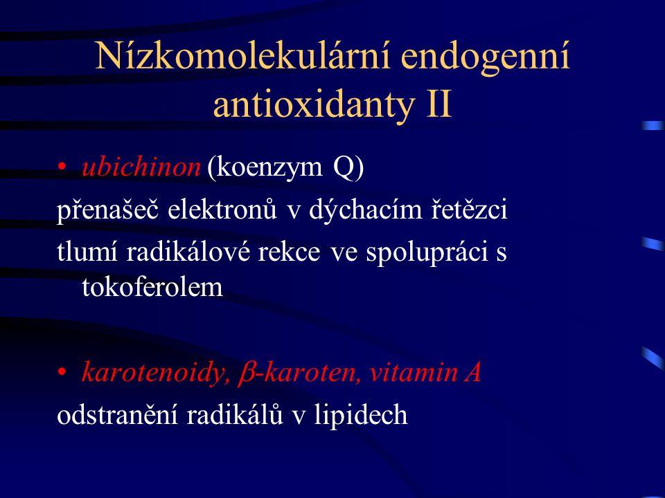 Nízkomolekulární endogenní antioxidanty II ubichinon (koenzym Q) přenašeč elektronů v dýchacím řetězci tlumí radikálové rekce ve spolupráci s tokofero