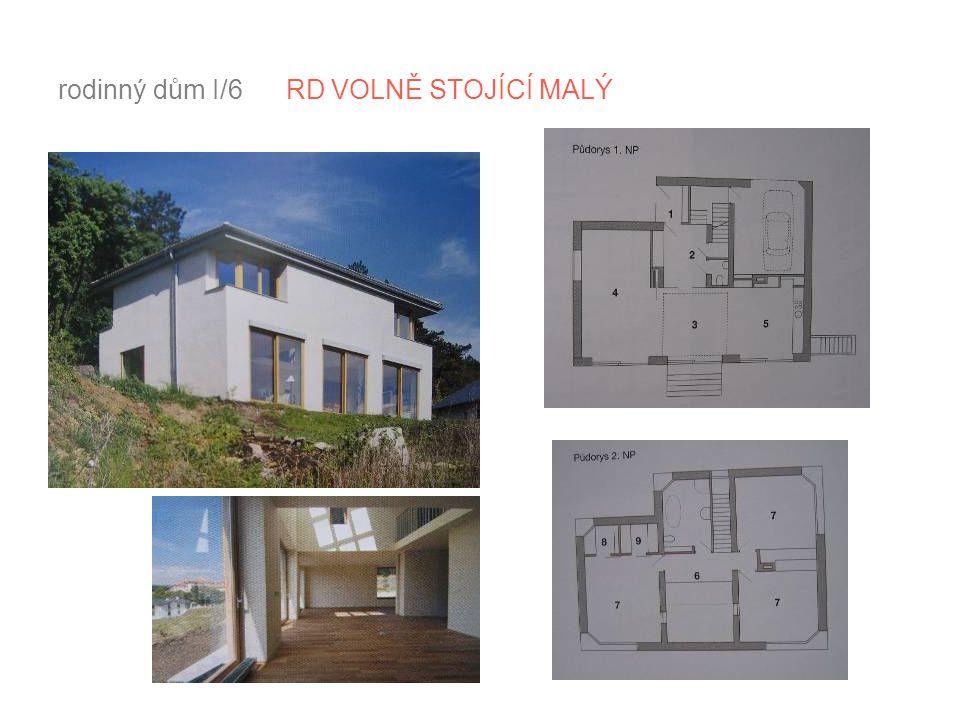 rodinný dům I/6 RD VOLNĚ STOJÍCÍ MALÝ