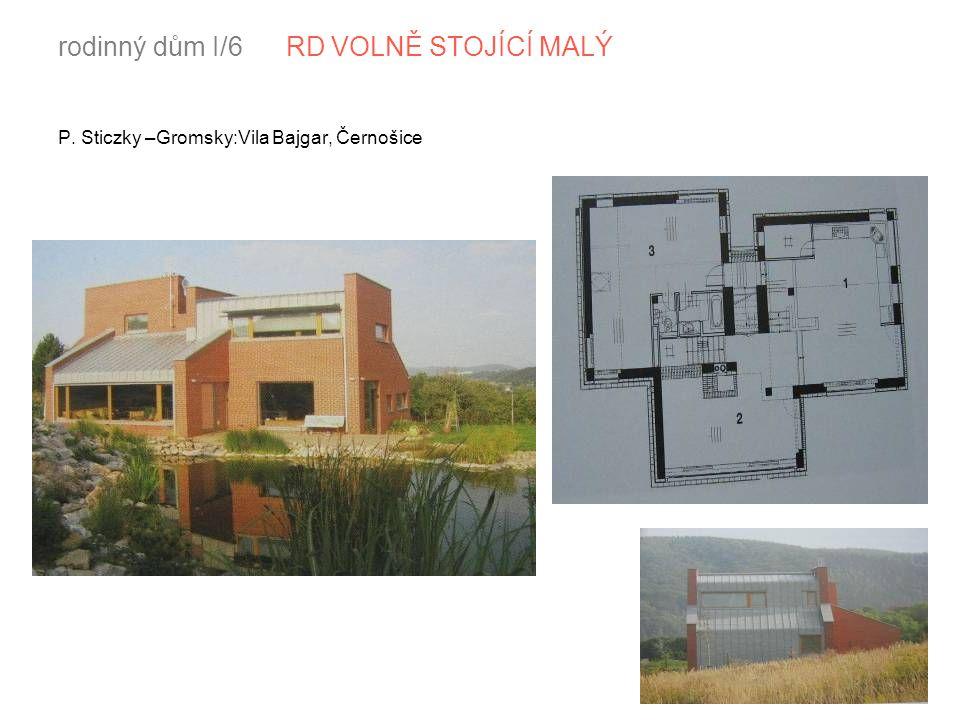 rodinný dům I/6 RD VOLNĚ STOJÍCÍ MALÝ P. Sticzky –Gromsky:Vila Bajgar, Černošice