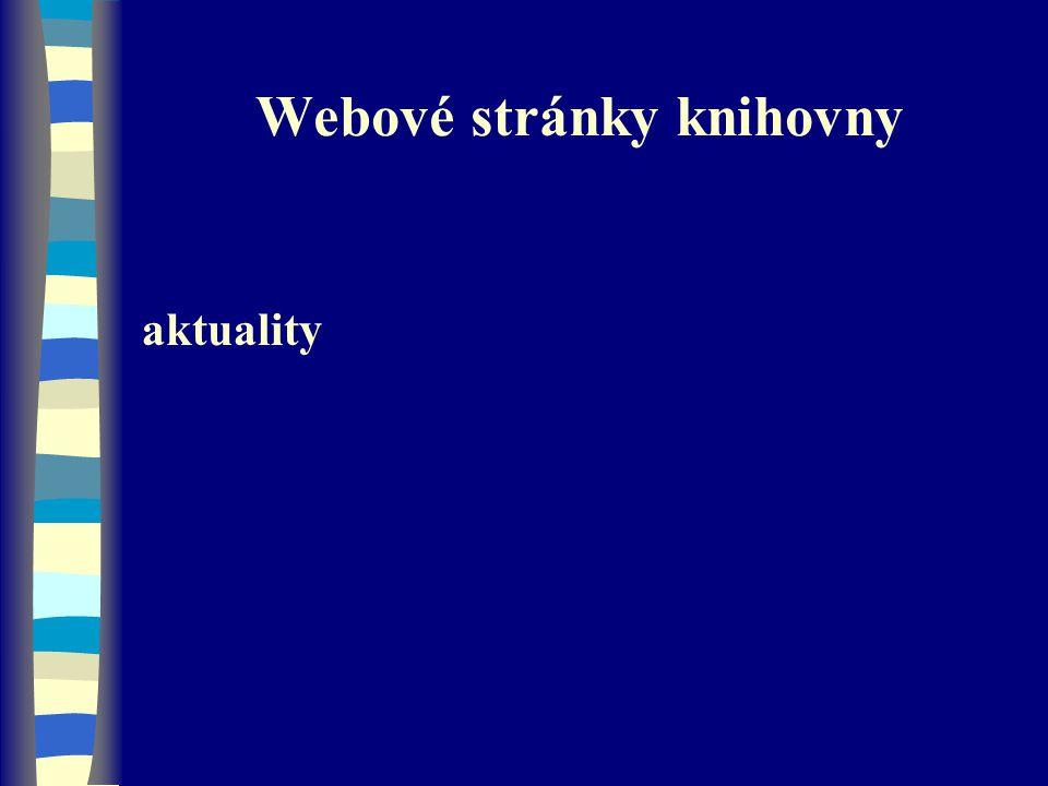 Webové stránky knihovny aktuality