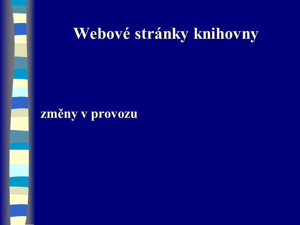 Webové stránky knihovny změny v provozu