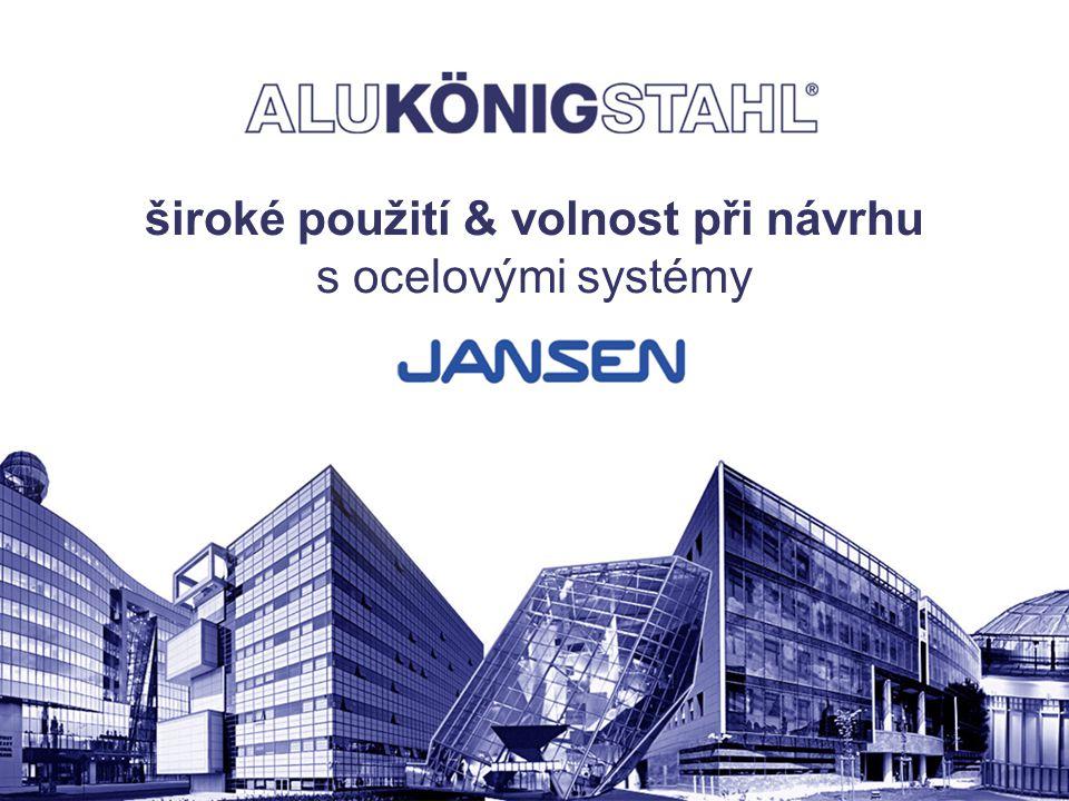Seite 2 von 14   H.Hauz, Produktmanagement široké použití & volnost při návrhu s ocelovými systémy Jansen