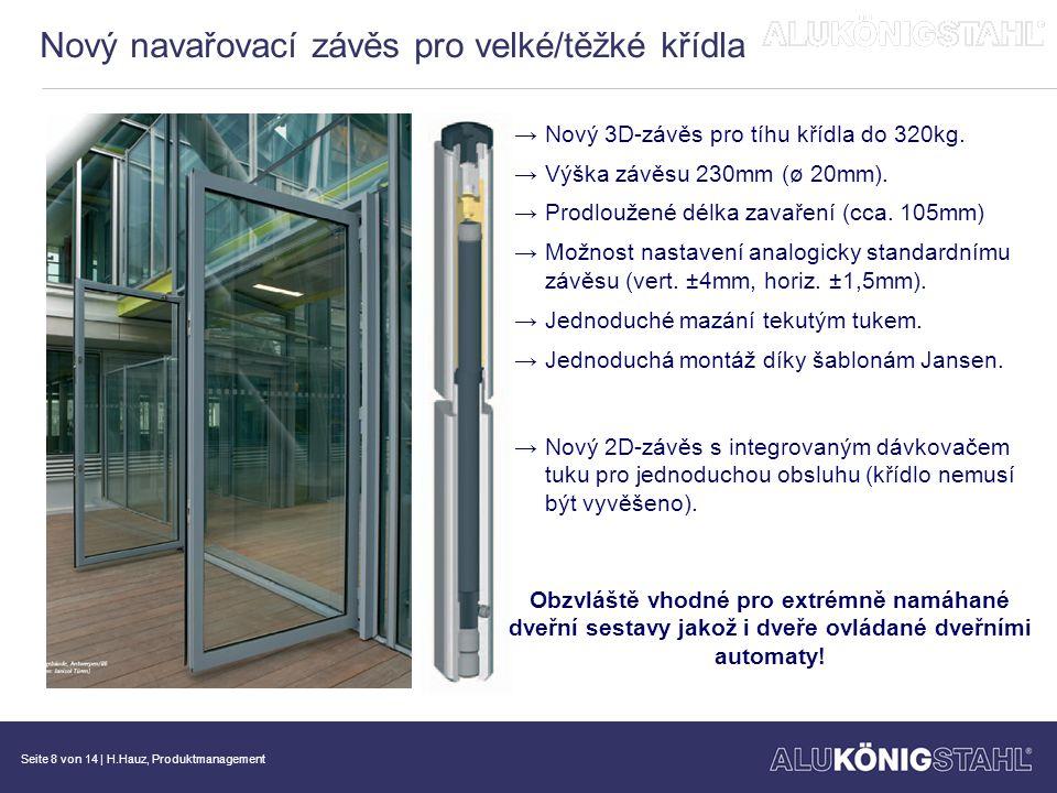 Seite 9 von 14   H.Hauz, Produktmanagement Rozšíření sortimentu v oblasti ocelových dveří.