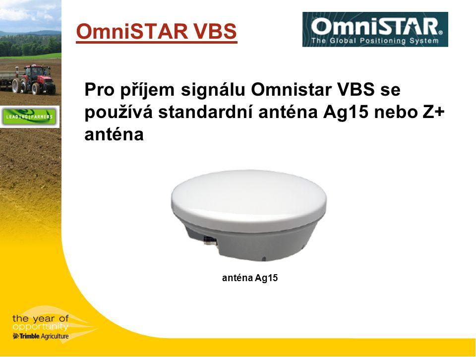 OmniSTAR VBS Pro příjem signálu Omnistar VBS se používá standardní anténa Ag15 nebo Z+ anténa anténa Ag15
