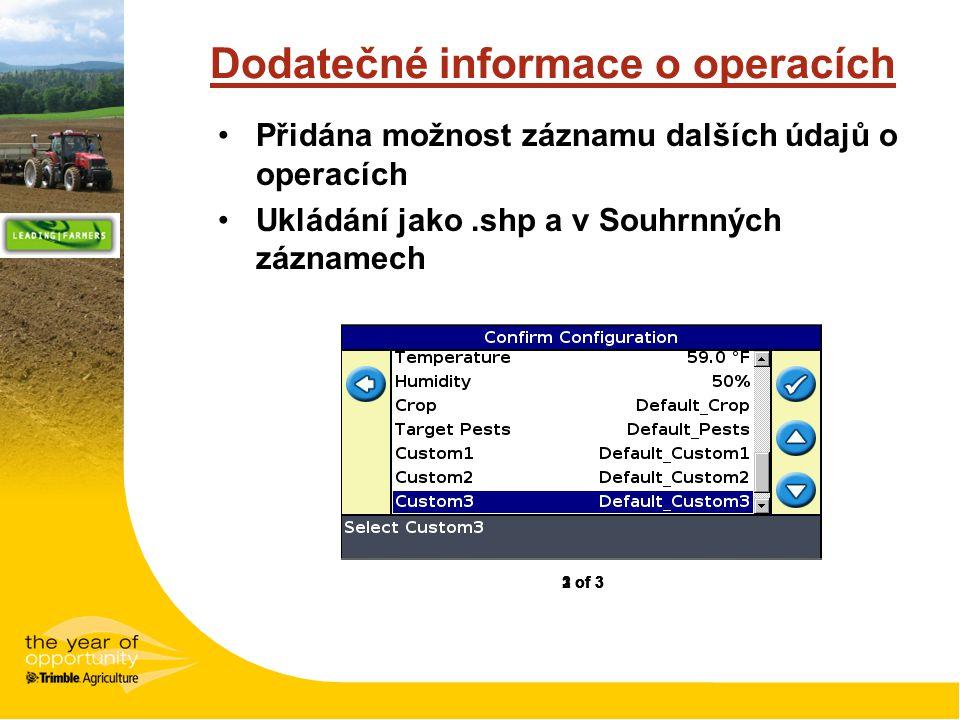 Dodatečné informace o operacích Přidána možnost záznamu dalších údajů o operacích Ukládání jako.shp a v Souhrnných záznamech 1 of 32 of 33 of 3