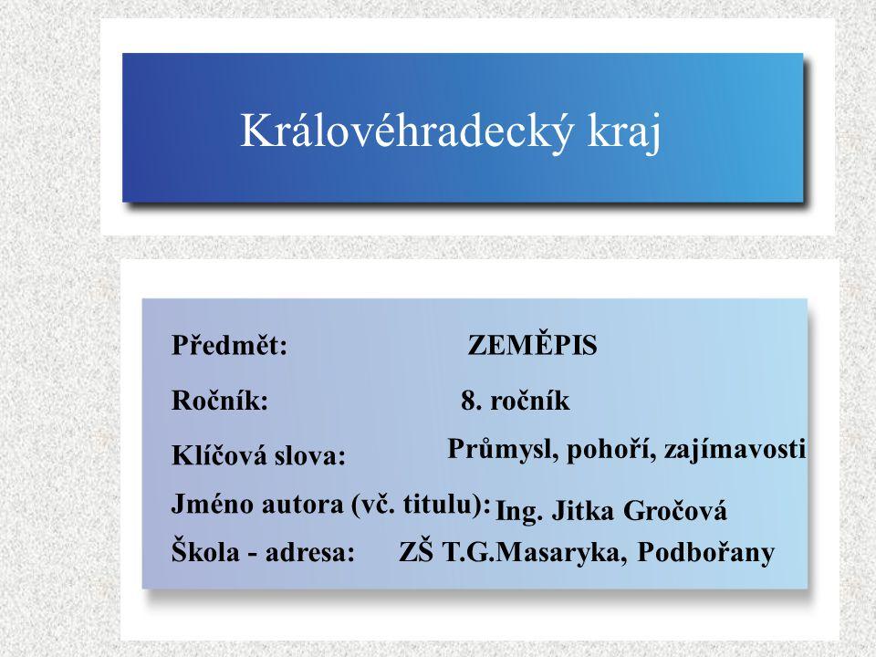 Území kraje je vymezeno územími okresů Hradec Králové, Jičín, Náchod, Trutnov a Rychnov nad Kněžnou.