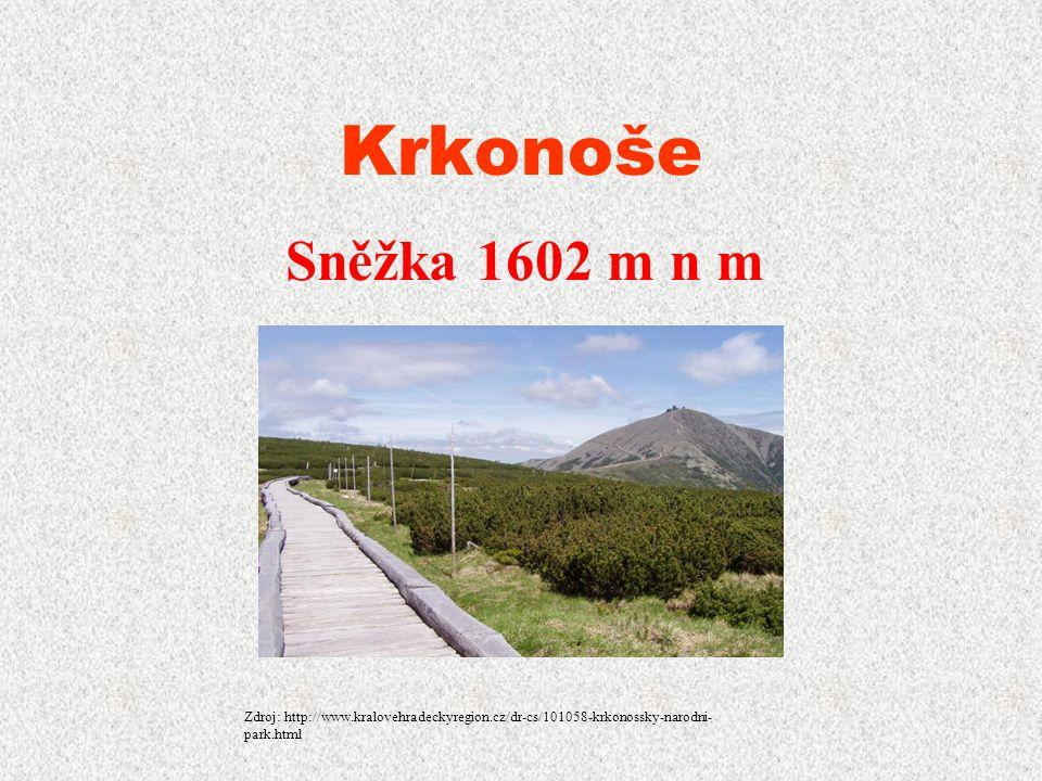 Velká Deštná – 1115m n m ORLICKÉ HORY Zdroj: http://www.kralovehradeckyregion.cz/dr-cs/100514-chranena-krajinna-oblast- orlicke-hory.html
