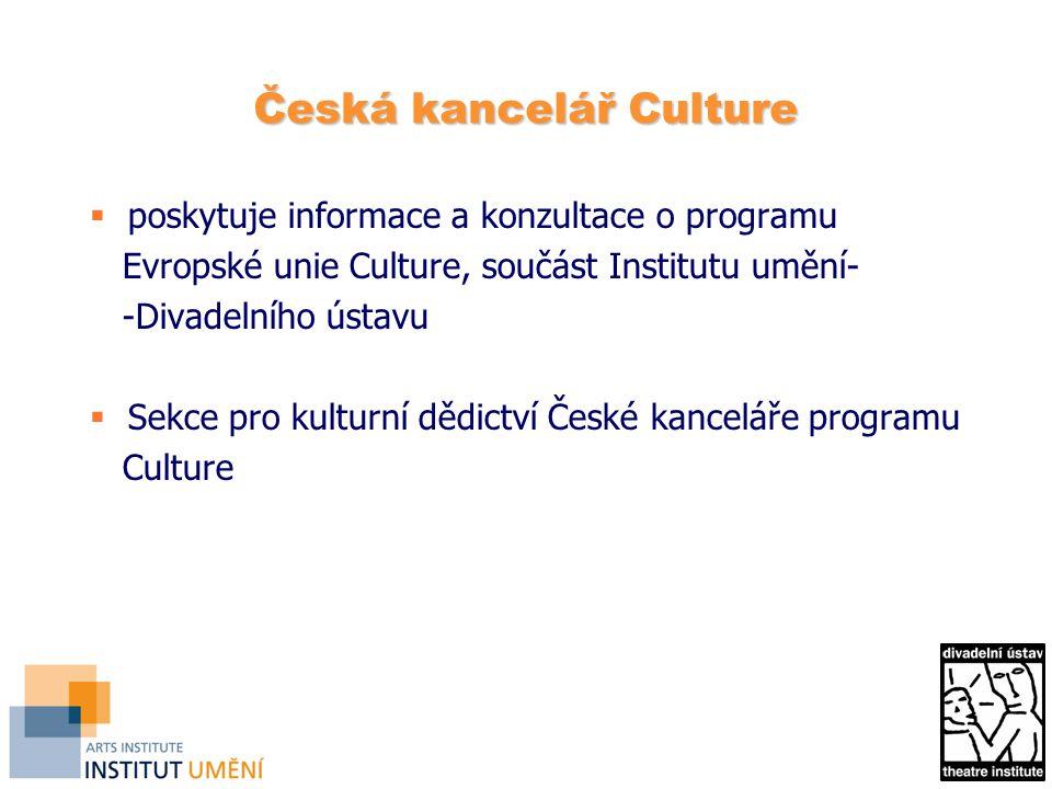 Česká kancelář Culture  poskytuje informace a konzultace o programu Evropské unie Culture, součást Institutu umění- -Divadelního ústavu  Sekce pro kulturní dědictví České kanceláře programu Culture