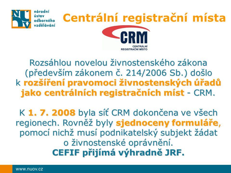 Rozsáhlou novelou živnostenského zákona (především zákonem č. 214/2006 Sb.) došlo k rozšíření pravomoci živnostenských úřadů jako centrálních registra