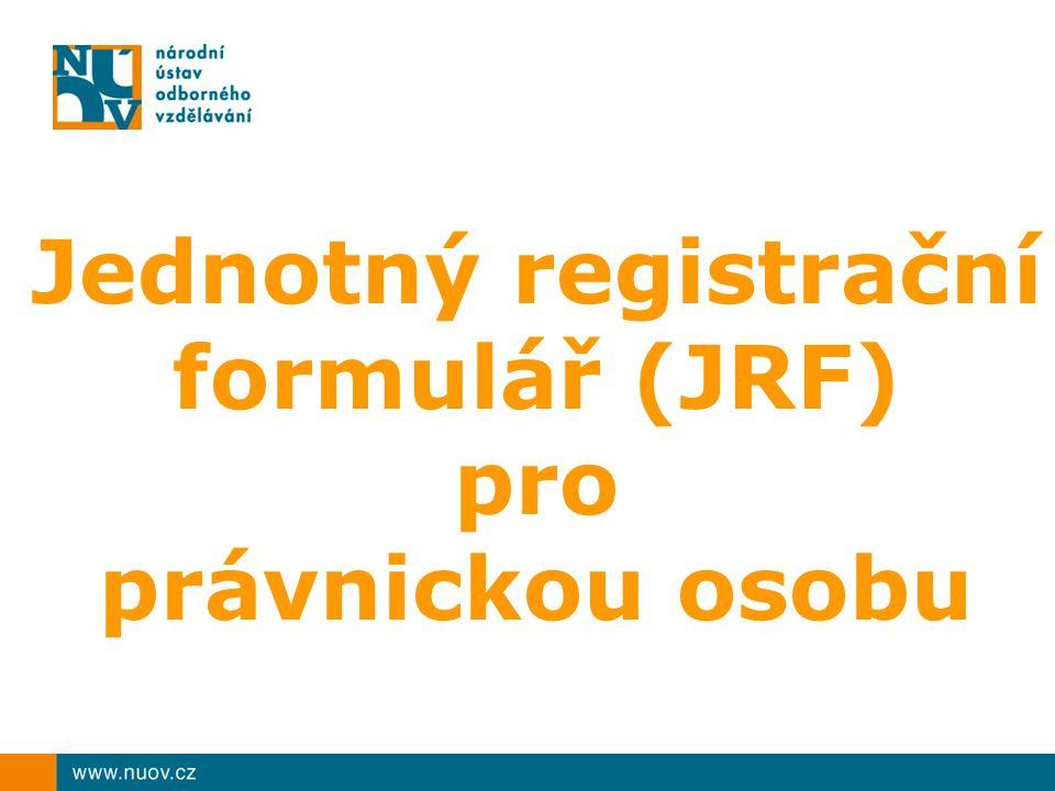 Jednotný registrační formulář (JRF) pro právnickou osobu