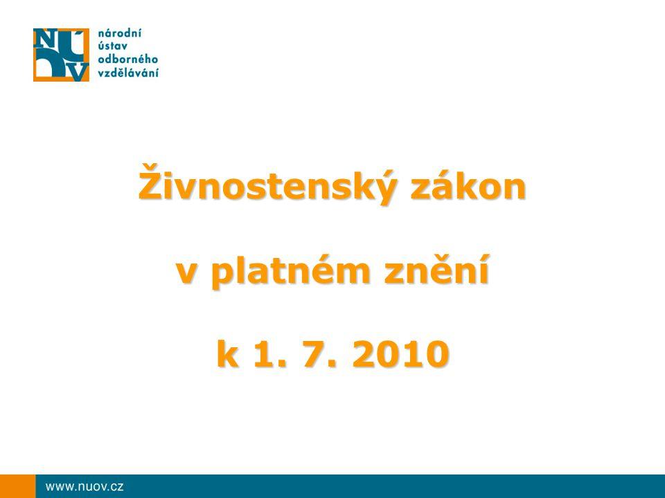Živnostenský zákon v platném znění k 1. 7. 2010