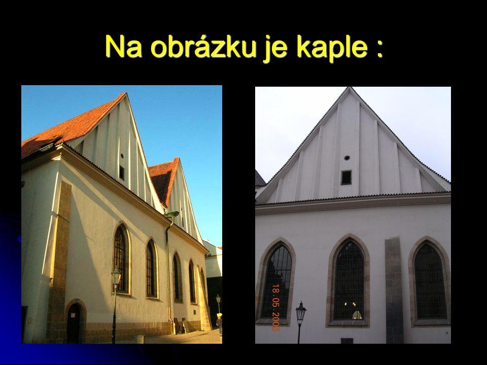 Na obrázku je kaple :