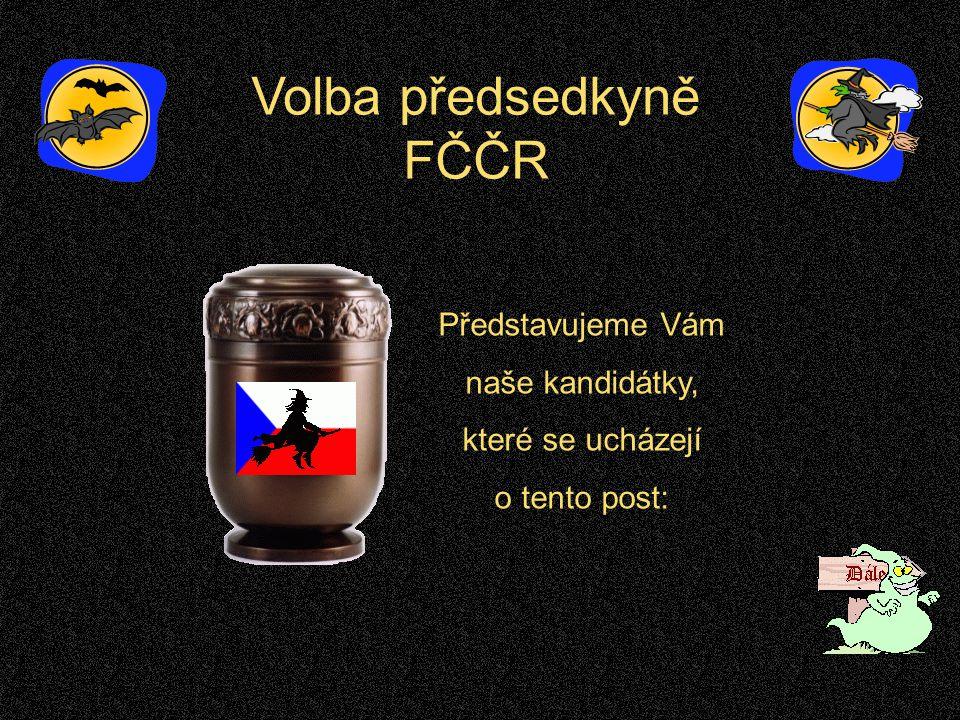Volba předsedkyně FČČR Představujeme Vám naše kandidátky, které se ucházejí o tento post:
