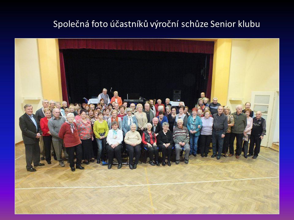 Sólo pro bývalého předsedu a zakladatele klubu Lamberta Pruknera a nynější předsedkyni Miladu Olejníkovou