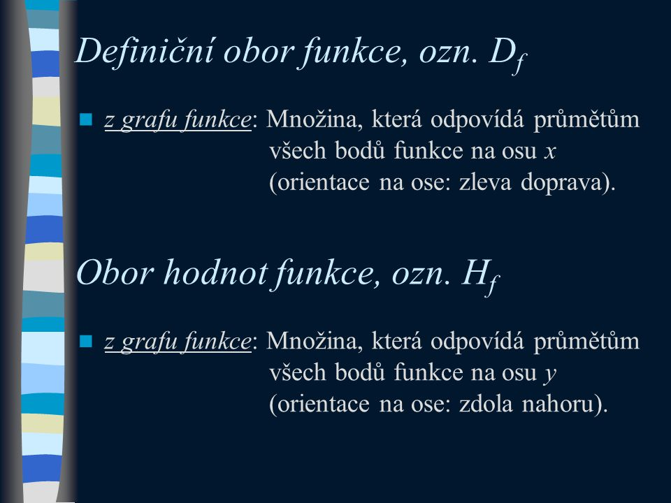 Definiční obor funkce, ozn.