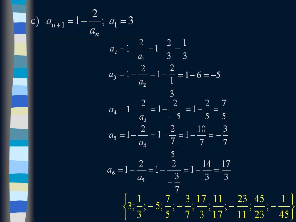 a1a1 a2a2 a3a3 anan a n + 1 a n + 2