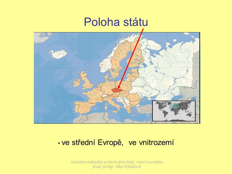 Poloha státu ve střední Evropě, ve vnitrozemí Autorem materiálu a všech jeho částí, není-li uvedeno jinak, je Mgr.