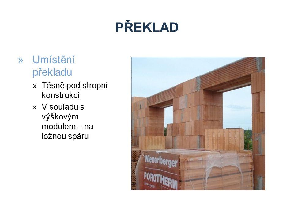 PŘEKLAD »Dělení překladu dle použitého materiálu a technologie montáže na »Zděné »Ocelové »Monolitické »Montované