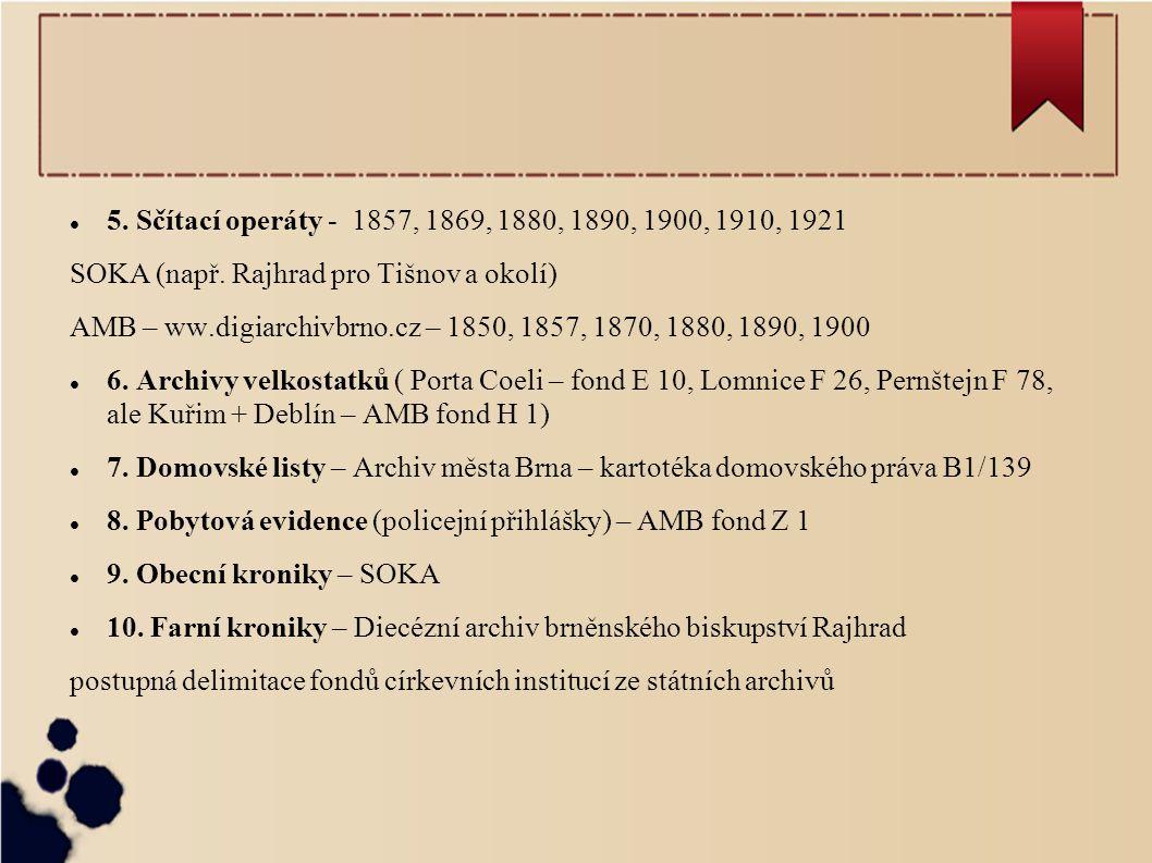 5.Sčítací operáty - 1857, 1869, 1880, 1890, 1900, 1910, 1921 SOKA (např.