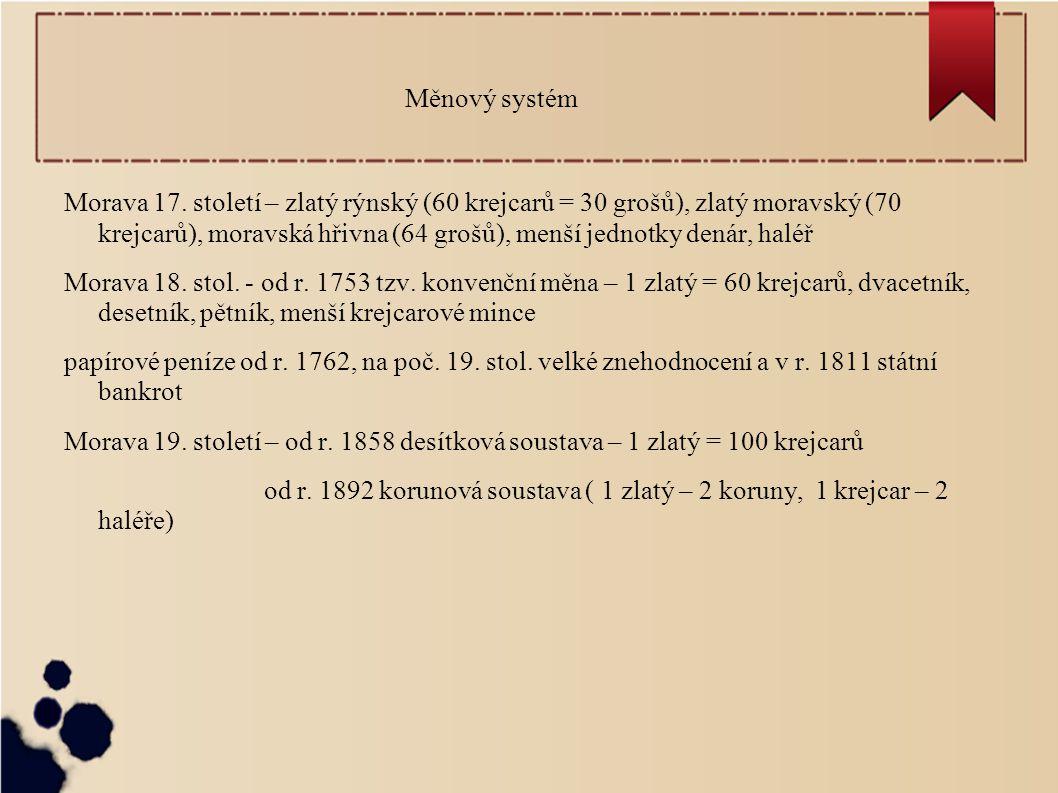 Měnový systém Morava 17.
