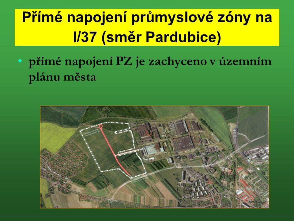 Přímé napojení průmyslové zóny na I/37 (směr Pardubice) přímé napojení PZ je zachyceno v územním plánu města