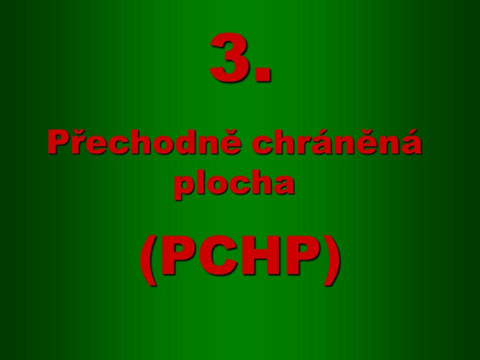 (PCHP) Přechodně chráněná plocha 3.