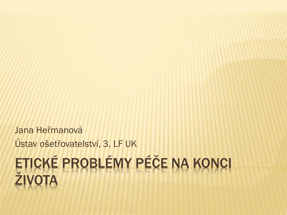 Jana Heřmanová Ústav ošetřovatelství, 3. LF UK