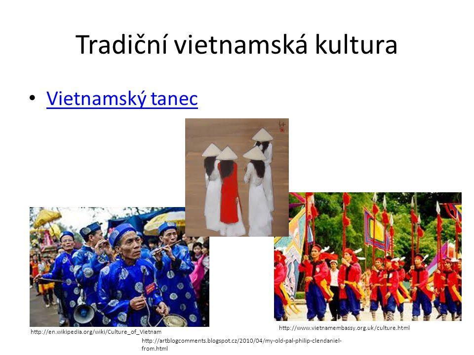 Vietnamská kuchyně Zkuste si něco uvařit Vietnamská móda http://www.vietnamfood.org/overview/gastronomic-tourism.html http://vietnamcharm.com/tag/vietnamese-fashion