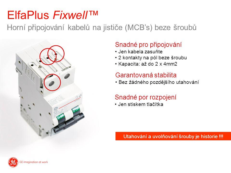 Horní připojování kabelů na jističe (MCB's) beze šroubů Snadné pro připojování Jen kabela zasuňte 2 kontakty na pól beze šroubu Kapacita: až do 2 x 4m