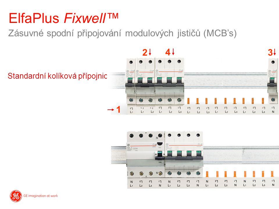Zásuvné spodní připojování modulových jističů (MCB's) ElfaPlus Fixwell™ Standardní kolíková přípojnice 1 2 4 3