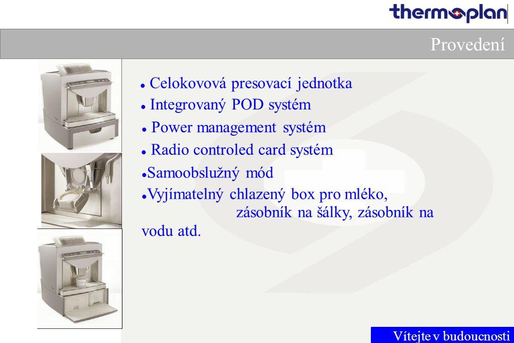 Vítejte v budoucnosti Provedení Celokovová presovací jednotka Integrovaný POD systém Power management systém Radio controled card systém Samoobslužný mód Vyjímatelný chlazený box pro mléko, zásobník na šálky, zásobník na vodu atd.