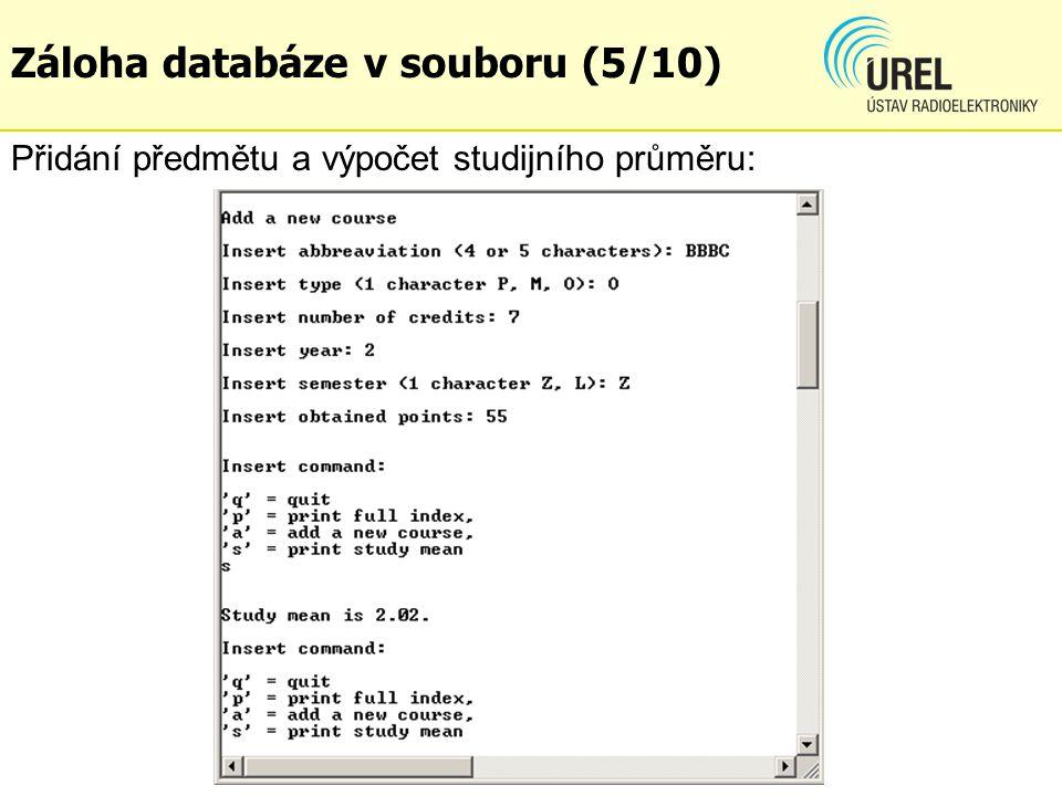 Přidání předmětu a výpočet studijního průměru: Záloha databáze v souboru (5/10)