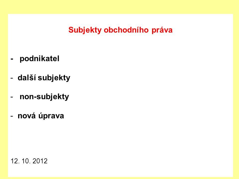 Podnikatel Tuzemská osoba Zahraniční osoba § 2 odst.