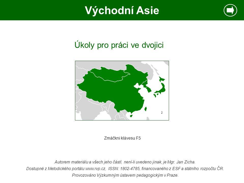 Východní Asie 2  Napište, co už víte o území, které je vyznačeno na obrázku.