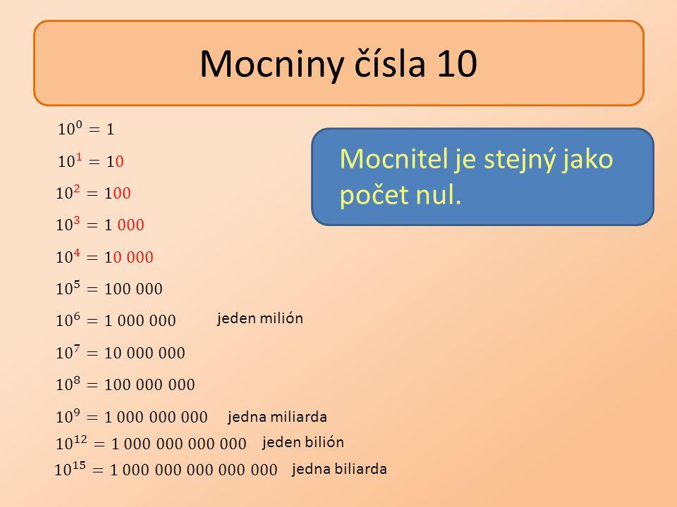 Zápis čísel v desítkové soustavě Zkrácený zápis čísla v desítkové soustavě Rozvinutý zápis čísla v desítkové soustavě Rozvinutý zápis čísla s užitím mocnin o základu 10
