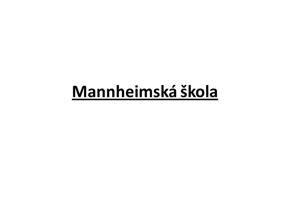 """Termín """"Mannheimská škola je v hudbě používán pro jedno z nejvýznamnějších období hudebního klasicismu."""