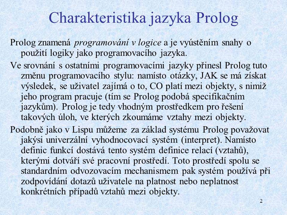 3 Historie jazyka Prolog A.Colmerauer a P.