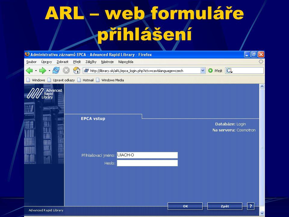ARL – web formuláře vstupní obrazovka Vytvoření nového záznamu LIMITY zobrazení DATA
