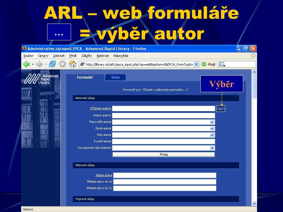 ARL – web formuláře změny vstup.