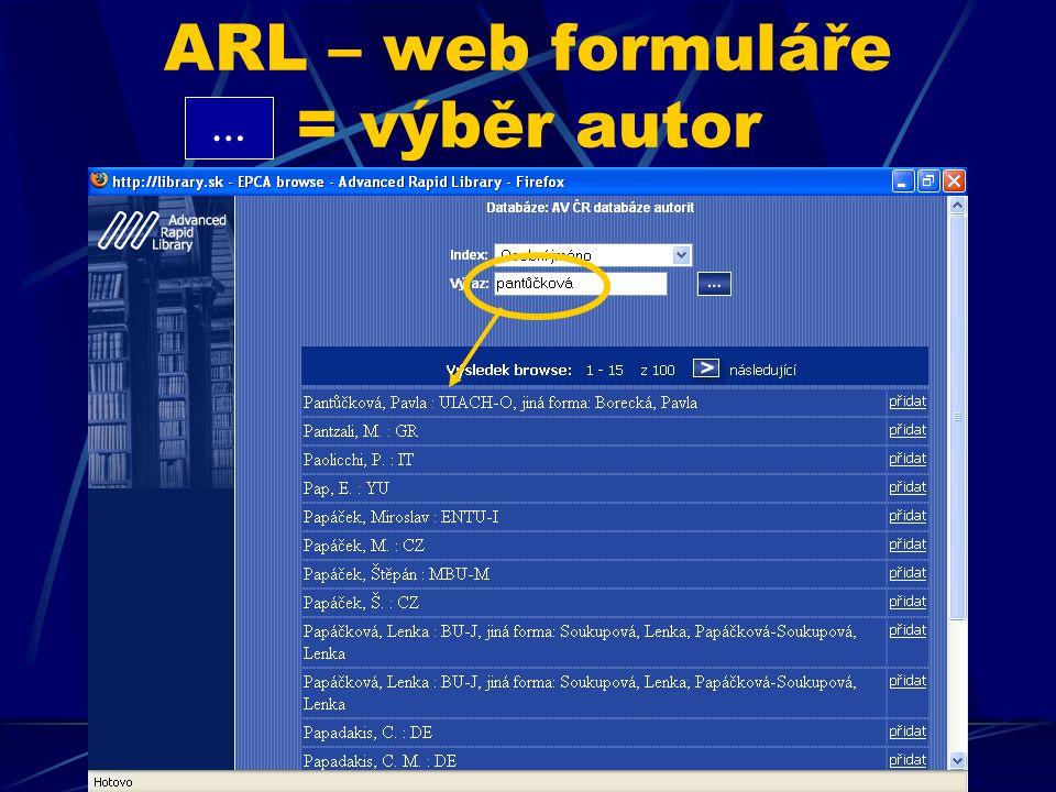 ARL – web formuláře = výběr autor …