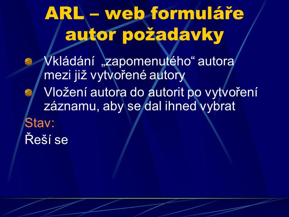 ARL – web formuláře = výběr periodikum …
